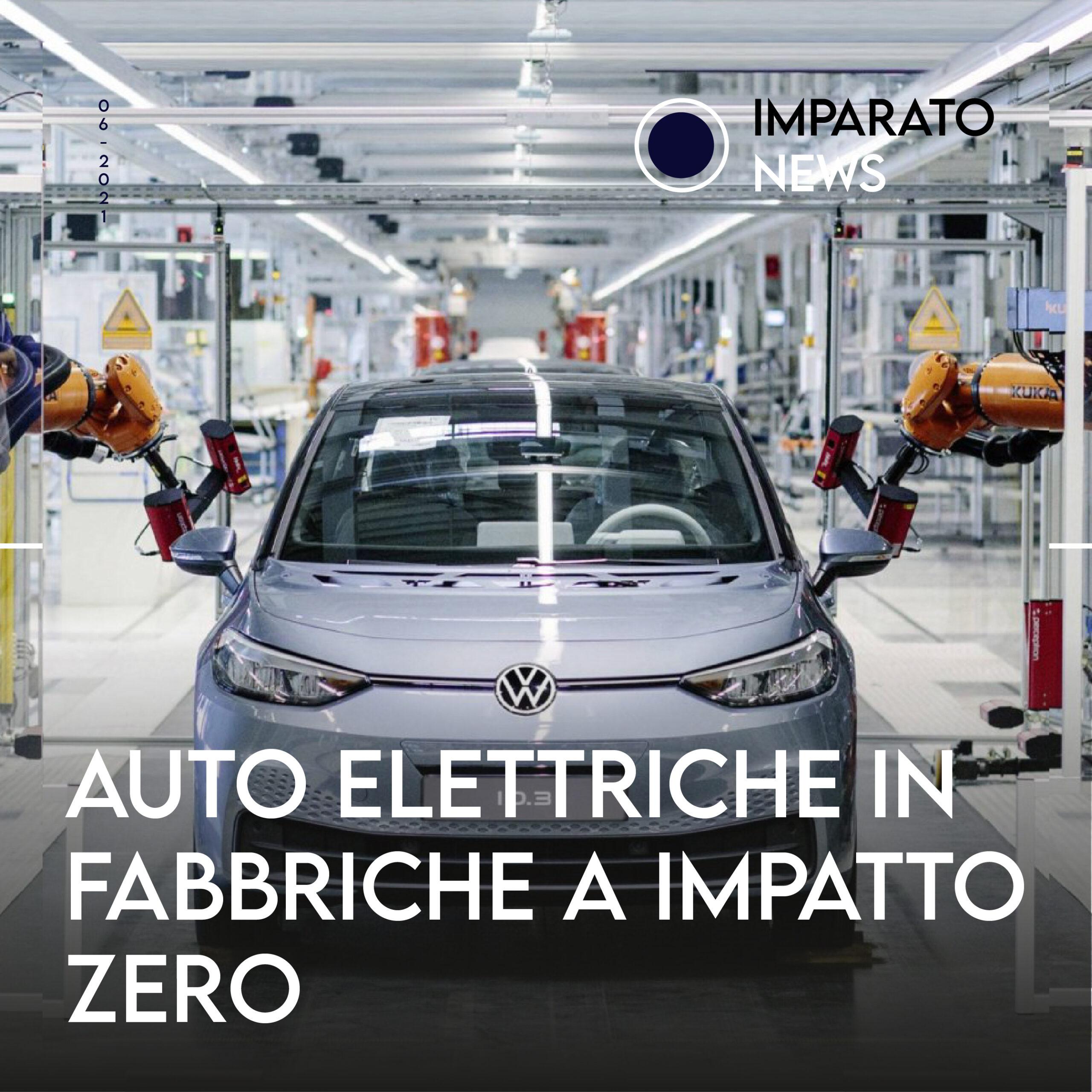 Auto elettriche in fabbriche a impatto zero